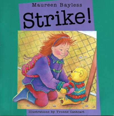 Strike (by Maureen Bayless) Ragweed Press