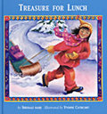Treasure for Lunch (by Shenaaz Nanji) Second Story Press – 2000